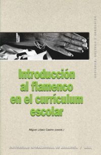 INTRODUCCIÓN AL FLAMENCO EN EL CURRÍCULUM ESCOLAR
