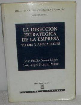 LA DIRECCIÓN ESTRATÉGICA DE LA EMPRESA