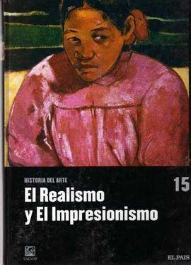 EL REALISMO. EL IMPRESIONISMO. HISTORIA DEL ARTE TOMO 15