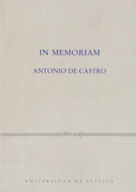 IN MEMORIAM. ANTONIO DE CASTRO