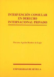 INTERVENCIÓN CONSULAR EN DERECHO INTERNACIONAL PRIVADO
