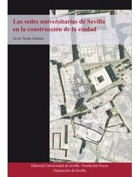 LAS SEDES UNIVERSITARIAS DE SEVILLA