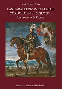 LAS CABALLERIZAS REALES DE CÓRDOBA EN EL SIGLO XVI.