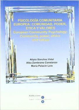 PSICOLOGÍA COMUNITARIA EUROPEA: COMUNIDAD, PODER, ÉTICA Y VALORES. EUROPEAN COMM
