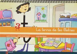 QUADERN D'ESCRIPTURA 3 INFANTIL LA TERRA DE LES LLETRES