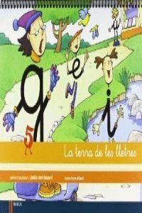QUADERN D'ESCRIPTURA 5 INFANTIL LA TERRA DE LES LLETRES