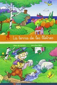 LLIBRE DE LECTURA 1 INFANTIL LA TERRA DE LES LLETRES