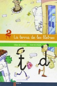 LLIBRE DE LECTURA 2 LA TERRA DE LES LLETRES INFANTIL