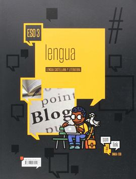 LENGUA CASTELLANA Y LITERATURA 3º ESO #SOM LINK LA