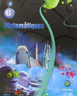 MATEMÀTIQUES 6È PRIMÀRIA SUPERPIXÈPOLIS MATERIAL DE L'ALUMNE