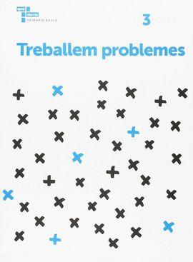 TREBALLEM PROBLEMES 3 PRIMÀRIA BAULA