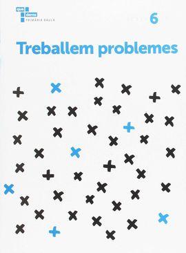 TREBALLEM PROBLEMES 6 PRIMÀRIA BAULA