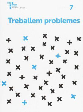 TREBALLEM PROBLEMES 7 PRIMÀRIA BAULA