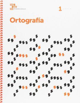 ORTOGRAFÍA 1 PRIMARIA BAULA