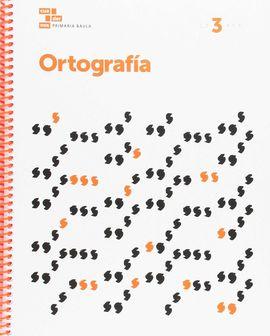 ORTOGRAFÍA 3 PRIMARIA BAULA