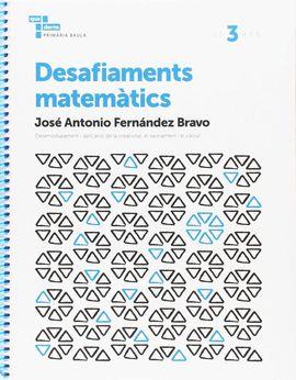 DESAFIAMENTS MATEMÀTICS 3 PRIMÀRIA BAULA