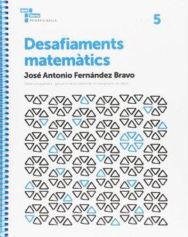 DESAFIAMENTS MATEMÀTICS 5 PRIMÀRIA BAULA