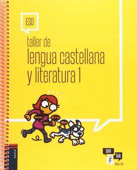 TALLER DE LENGUA CASTELLANA Y LITERATURA 1 ESO