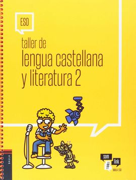TALLER DE LENGUA CASTELLANA Y LITERATURA 2 ESO