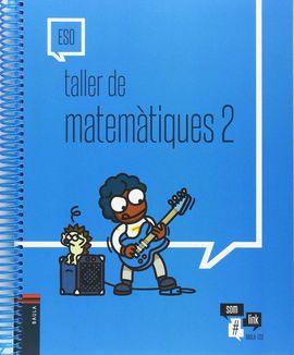 TALLER DE MATEMÀTIQUES 2 ESO