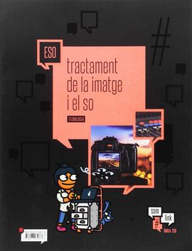 QUADERN TECNOLOGIA ESO : TRACTAMENT DE LA IMATGE I EL SO