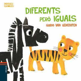 DIFERENTS PERÒ IGUALS