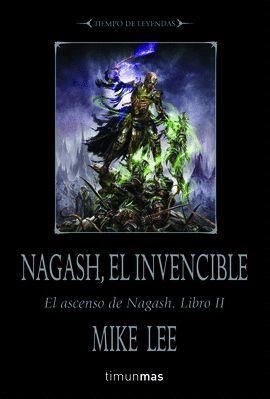 NAGASH, EL INVENCIBLE