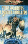 VINAS SOLUMNUS. EL PRIMER CABALLERO