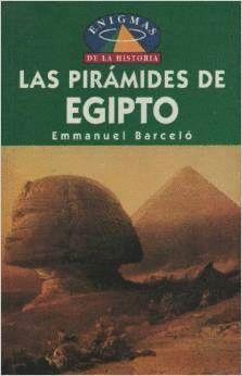 EL ENIGMA DE LAS PIRÁMIDES DE EGIPTO