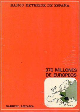 TRESCIENTOS MILLONES DE EUROPEOS