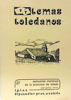 SANTUARIOS MARIANOS EN LA PROVINCIA DE TOLEDO