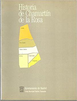 HISTORIA DE CHAMARTÍN DE LA ROSA