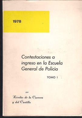 CONTESTACIONES AL INGRESO EN LA ESCUELA GENERAL DE POLICÍA T1