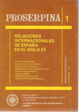 PROSERPINA 1. RELACIONES INTERNACIONALES DE ESPAÑA EN SIGLO XX