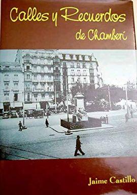 CALLES Y RECUERDOS DE CHAMBERÍ