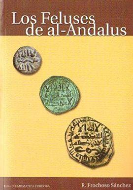LOS FELUSES DE AL-ANDALUS