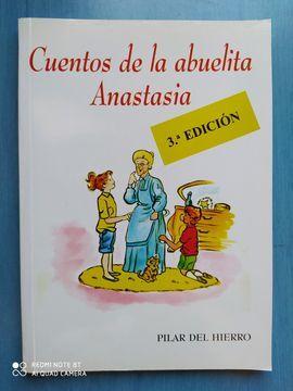 CUENTOS DE LA ABUELITA ANASTASIA