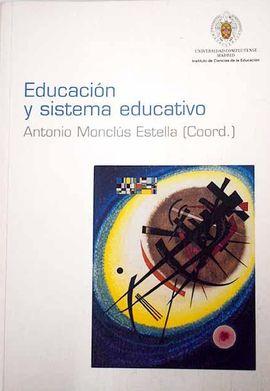 EDUCACIÓN Y SISTEMA EDUCATIVO