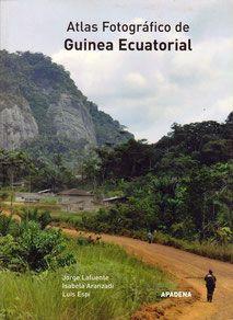 ATLAS FOTOGRÁFICO DE GUINEA ECUATORIAL