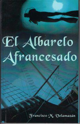 EL ALBARELO AFRANCESADO