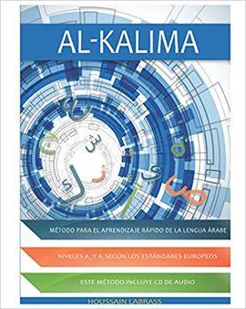 AL-KALIMA, AL-KALIMA : MÉTODO PARA EL APRENDIZAJE RÁPIDO DE LE LA LENGUA ÁRABE