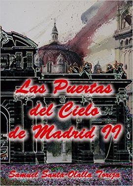 LAS PUERTAS DEL CIELO DE MADRID II