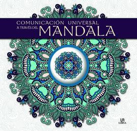 COMUNICACIÓN UNIVERSAL A TRAVÉS DEL MANDALA