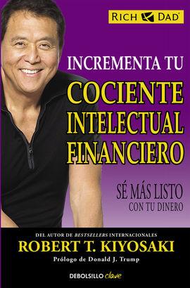 INCREMENTA TU COCIENTE INTELECTUAL FINANCIERO