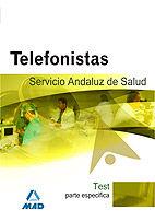 TELEFONISTAS, SERVICIO ANDALUZ DE SALUD. TEST PARTE ESPECÍFICA