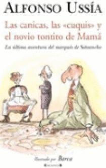 CANICAS, LAS CUQUIS Y EL NOVIO TONTITO DE MAMA, LAS