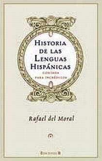 HISTORIA DE LAS LENGUAS HISPANICAS