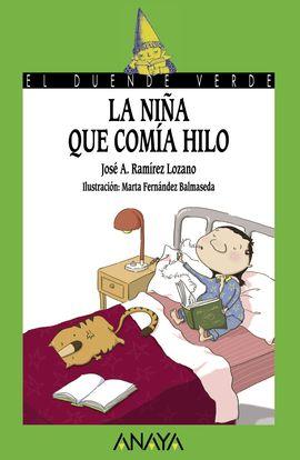 LA NIÑA QUE COMÍA HILO
