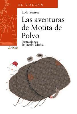 LAS AVENTURAS DE MOTITA DE POLVO