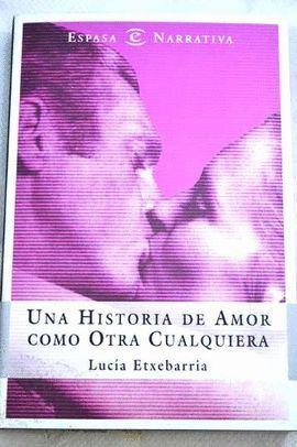 UNA HISTORIA DE AMOR COMO OTRA CUALQUIERA